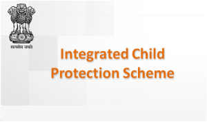 Integrated Child Protection Scheme (ICPS)
