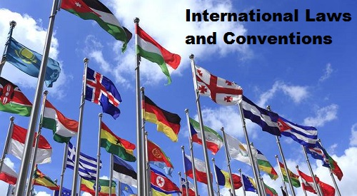 International Laws and Conventions