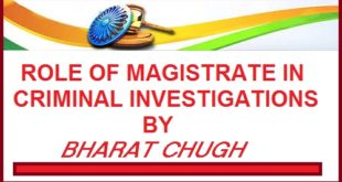 Role of Magistrate in Criminal Investigation