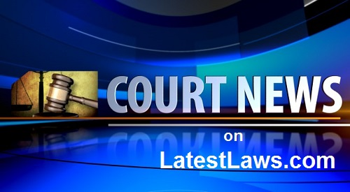 Court News by LatestLaws.in